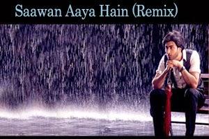 Saawan Aaya Hai (Remix)