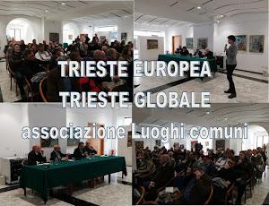 TRIESTE EUROPEA TRIESTE GLOBALE
