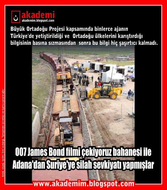 007 James Bond filmi çekiyoruz bahanesi ile Adana'dan Suriye'ye silah sevkiyatı yapmışlar