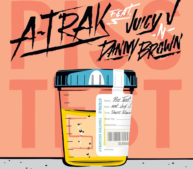 PissTestr A Trak   &quot;Piss Test&quot; ft. Juicy J &amp; Danny Brown (MP3 Stream)