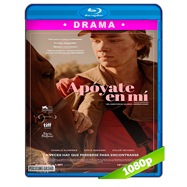 Apóyate en mí (2017) BRRip 1080p Audio Dual Latino-Ingles