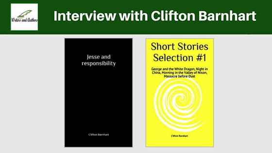 Interview with Clifton Barnhart #AuthorInterview #Books