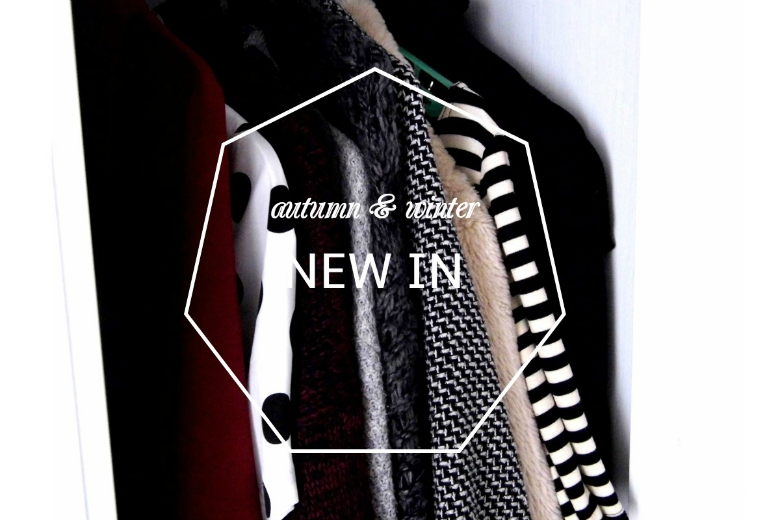 Autumn & winter NEW IN