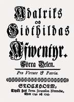 Jacob Mörk, Adalriks och Giöthildas äfwentyr, Zweiter Band, Peter Jöranson Nyström, 1743