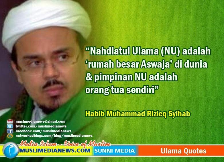 Habib Rizieq Nu Adalah Rumah Besar Aswaja Di Dunia Muslimedia