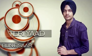 free download mp3 Teri Yaad - Bun-e Saab