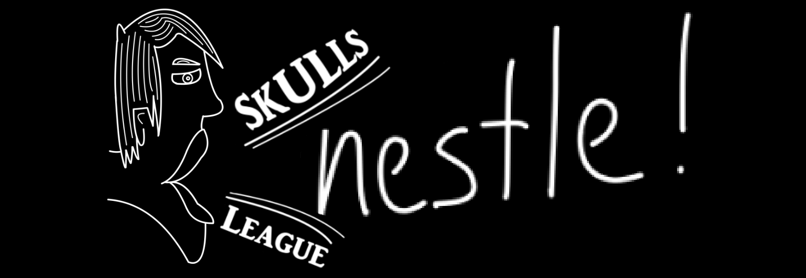 "Skulls ""nestle!"" League"