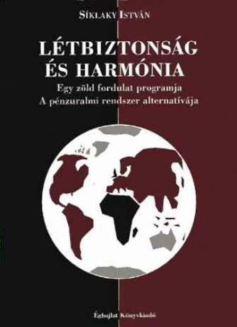 Síklaky István - Létbiztonság és harmónia