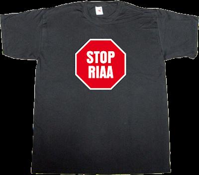 RIAA activism internet 2.0 useless copyright useless patents useless Politics t-shirt ephemeral-t-shirts