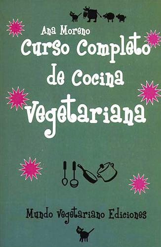 Tu receta saludable libros de cocina - Curso de cocina vegetariana ...