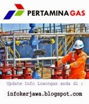 Lowongan Kerja BUMN Pertamina Gas (PERTAGAS)