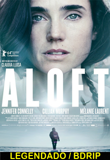 Assistir Aloft Legendado 2015
