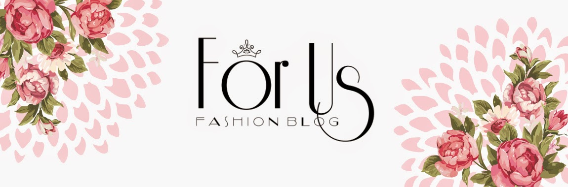 For Us Fashion Blog