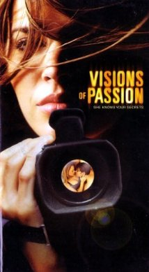 Visions of Passion (2003)