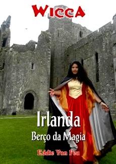 CONHEÇA A MAGIA DA IRLANDA COM  EDDIE VAN FEU.