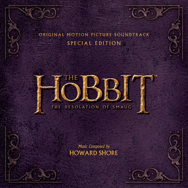 Howard Shore - The Hobbit - The Desolation of Smaug (Original Motion Picture Soundtrack) [Special Edition] Cover