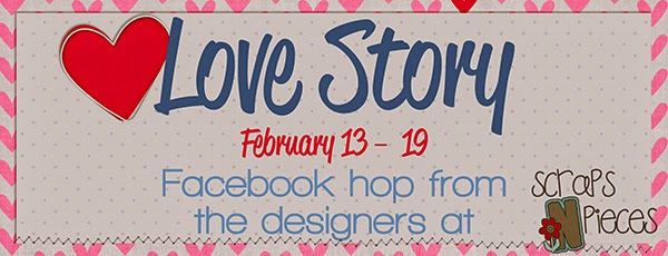 http://scraps-n-pieces.com/blog/love-story-facebook-hop/