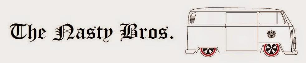 Nasty Bros.