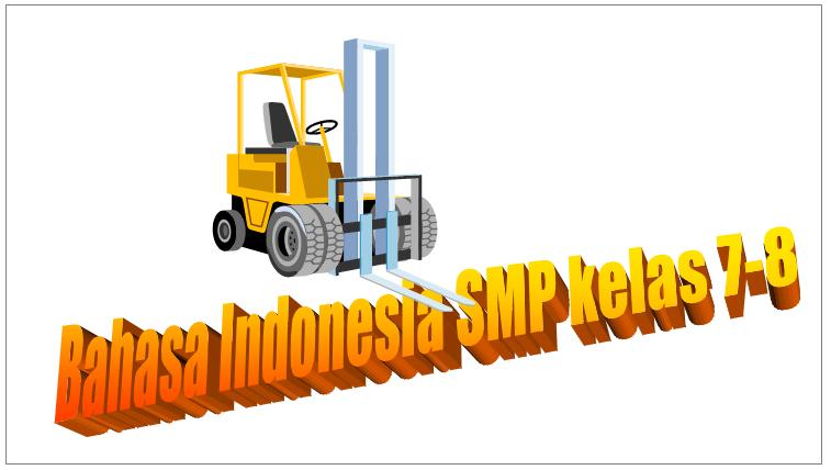 Kumpulan Soal UKK Bahasa Indonesia Kelas 7,8 KTSP New