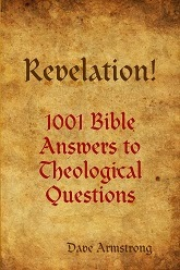NEW BOOK (10-3-13): <i>Revelation! 1001 Bible Answers to Theological Questions</i>