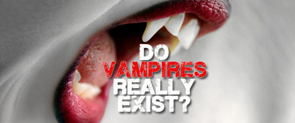 Do Vampires Exist