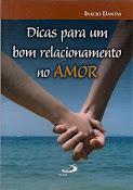 Dicas para um bom relacionamento no amor