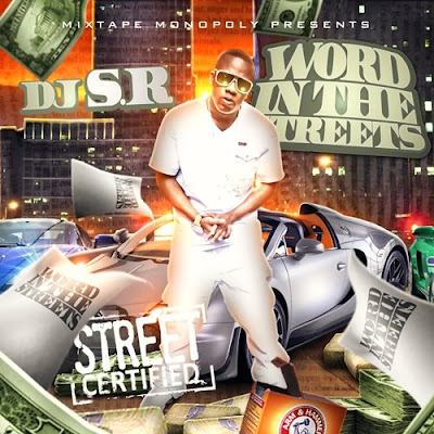 DJ S.R.   Word In The Streets