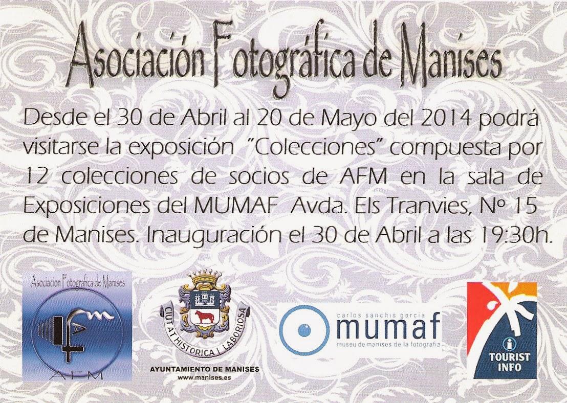 EXPOSICIÓN EN EL MUMAF DE LA AFM (ASOCIACIÓN FOTOGRÁFICA DE MANISES) DEL 30 DE ABRIL AL 20 DE MAYO