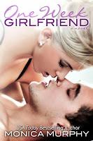 One Week Girlfriend by Monica Murphy
