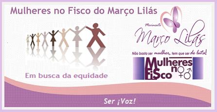 Mulheres no Fisco do Março Lilás