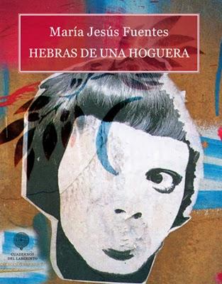 http://www.cuadernosdelaberinto.com/Berbiqui/Hebras_de_una_hoguera.html
