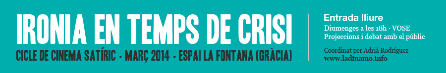 Cinefòrum La Dinamo - Ironia en temps de crisi