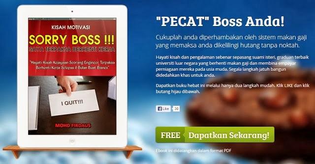Ebook PERCUMA!!! sorry BOSS, saya terpaksa berhenti kerja