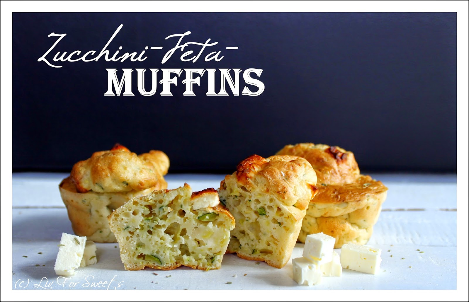 Liv For Sweets Zucchini Feta Muffins