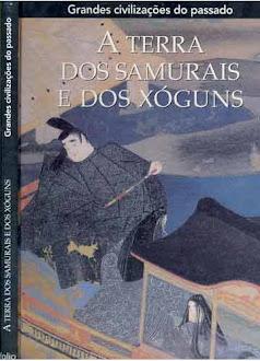 A terra dos Samurais e dos Xoguns