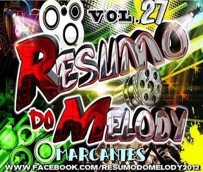 CD RESUMO DO MELODY VOL.27 MARACANTES LANÇAMENTO 02/07/2015