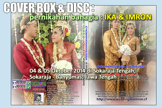 Cover Box & Cover Disc Dokumentasi Pernikahan IKA & IMRON - Design by. KLIKMG Photo & Video