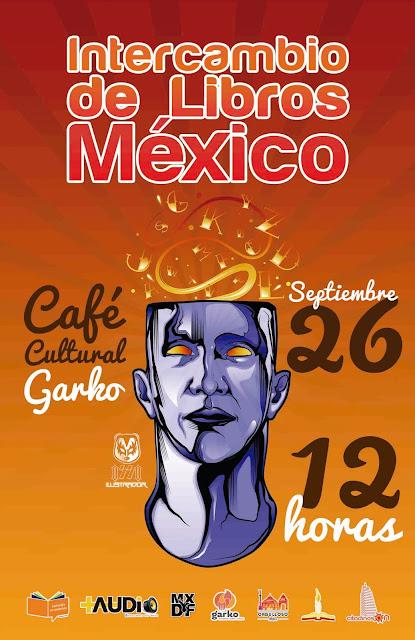 Intercambio de Libros México 2015 #ILMX15 en el Café Cultural Garko