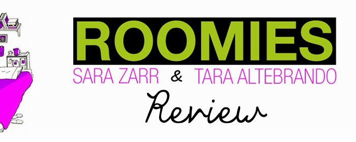 Review: Roomies by Sara Zarr & Tara Altebrando