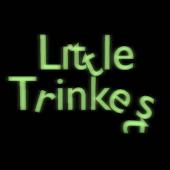 Little Trinkets