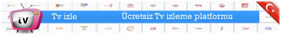 Tv izle, Canlı Tv, Hd Tv, Online Tv, Bedava Tv