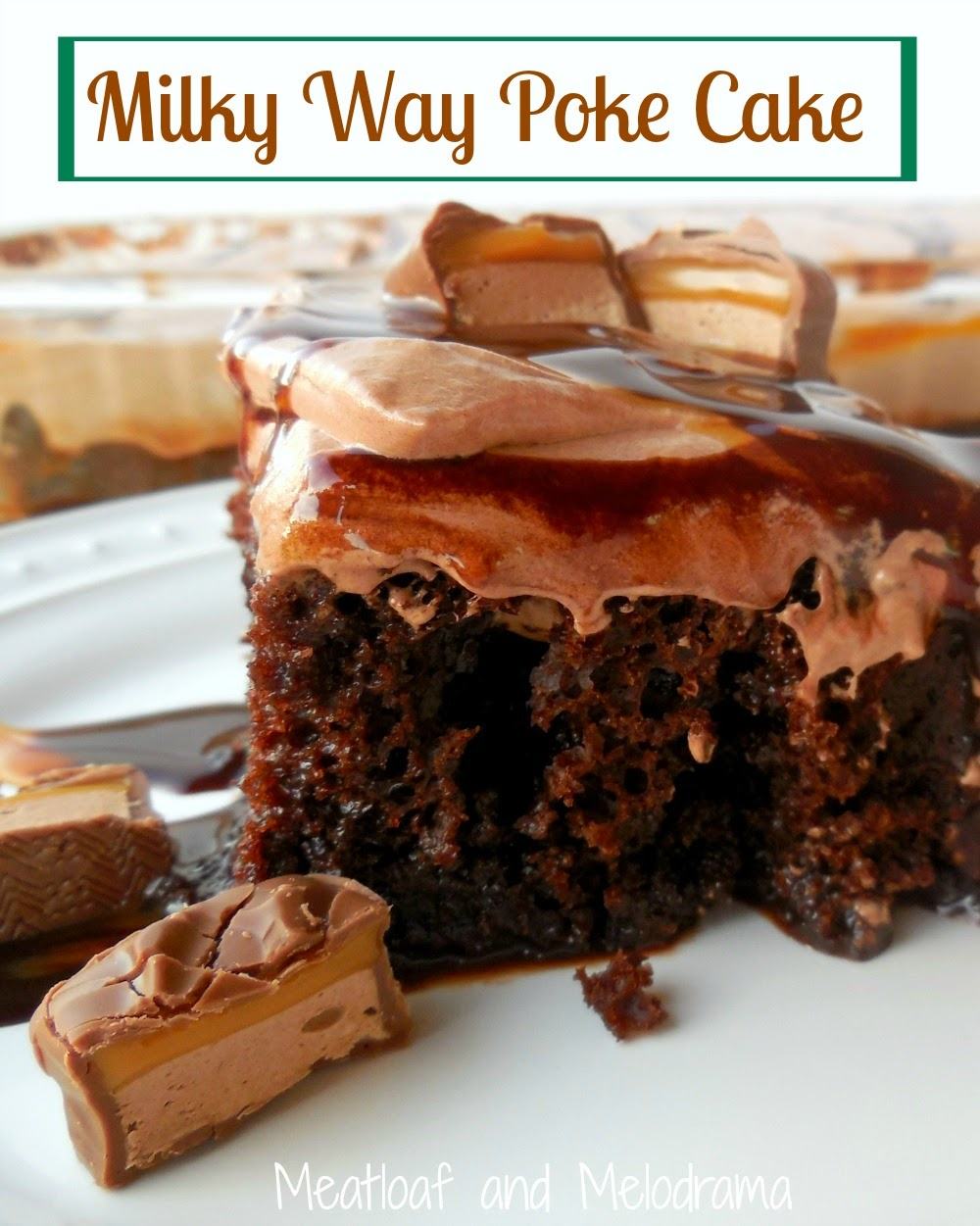 slice of chocolate poke cake with chocolate cool whip frosting, caramel and chocolate sauce and milky way bars