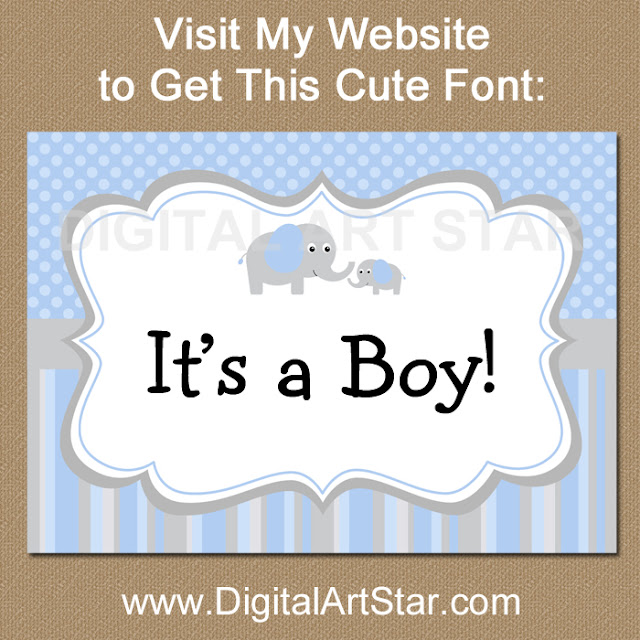 Visit digitalartstar.com to download a free font called Hank to use with your editable elephant baby shower decorations