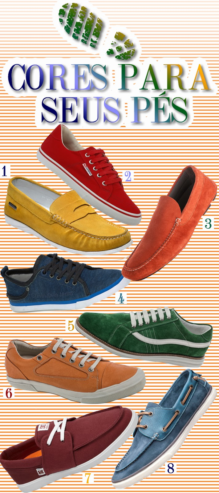 Sapatênis azul Calvin Klein (R  260) 5. Sapatênis verde CNS (R  320) 6.  Sapatênis laranja CNS (R  250) 7. Tênis DC Shoes (R  250) fe196ab904
