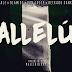 [Music] Wale x Don Jazzy x Olamide x Reekado Banks – Allelu