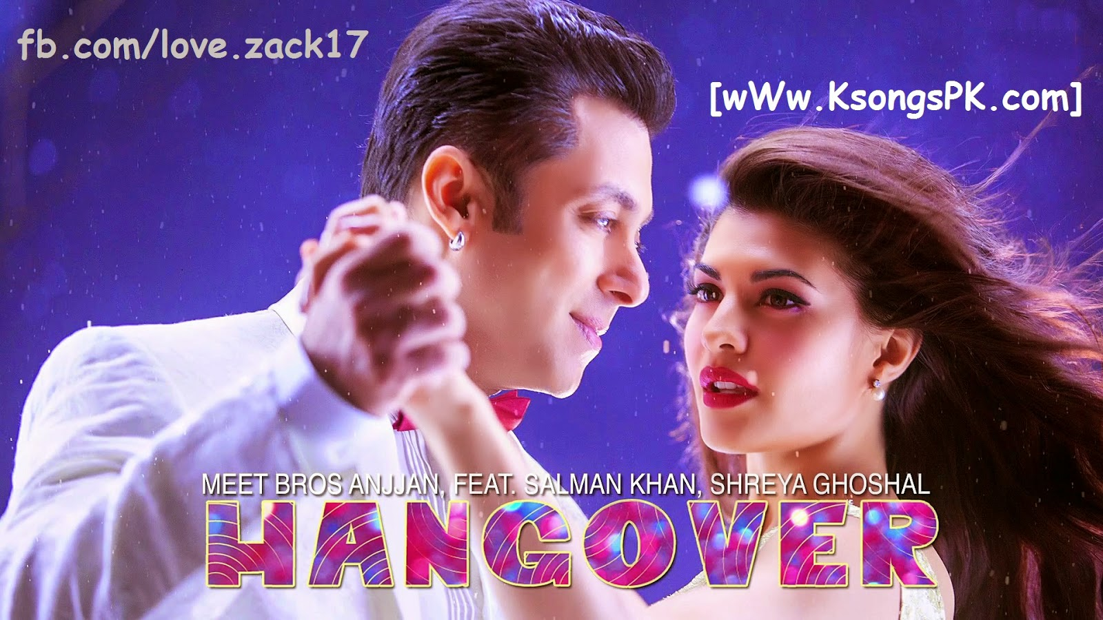 Hangover Full Video Song Download Kick Salman Khan