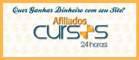 Afiliados Cursos 24 Horas - Como Ganhar Dinheiro Com Seu Site!