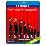 Ocean's 8: Las estafadoras (2018) BRRip 1080p Audio Dual Latino-Ingles