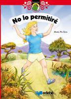 NO LO PERMITIRÉ