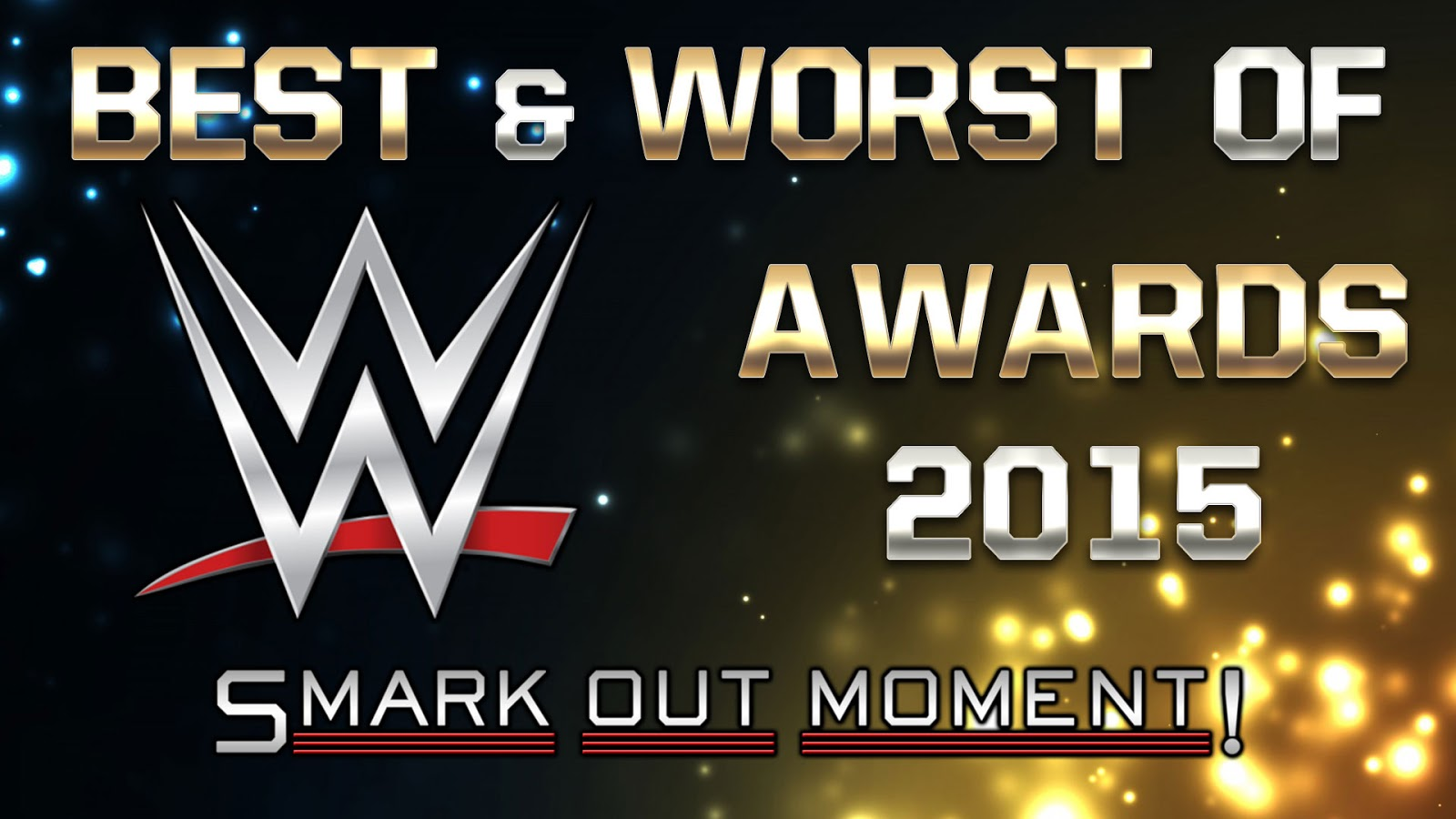 Best and Worst of WWE 2015 Recap and Review Podcast